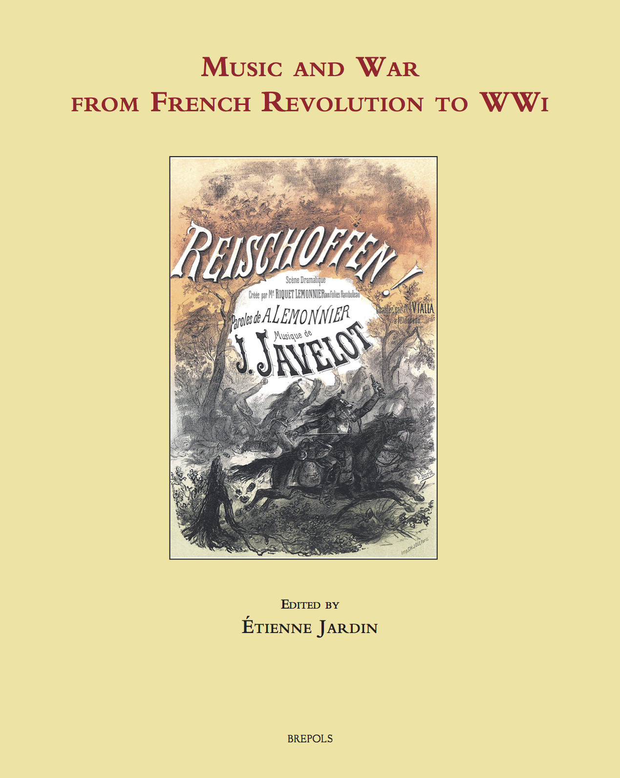 Music and War in Europe from French Revolution to World War